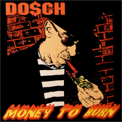 Do$ch - Money To Burn