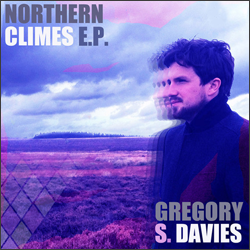 Gregory S Davies - Northern Climes EP