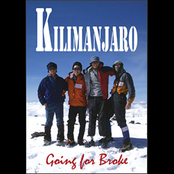 Kilimanjaro - Going For Broke DVD