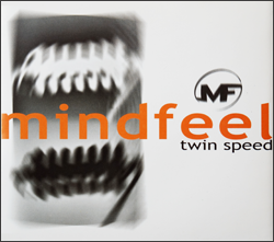 Mindfeel - Twin Speed