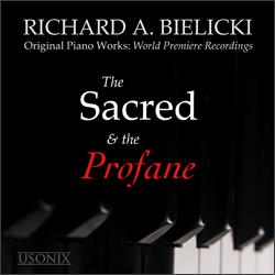 Richard A Bielicki - The Sacred and the Profane