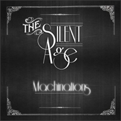 The Silent Age - Machinations