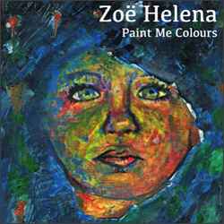 Zoe Helena - Paint Me Colours